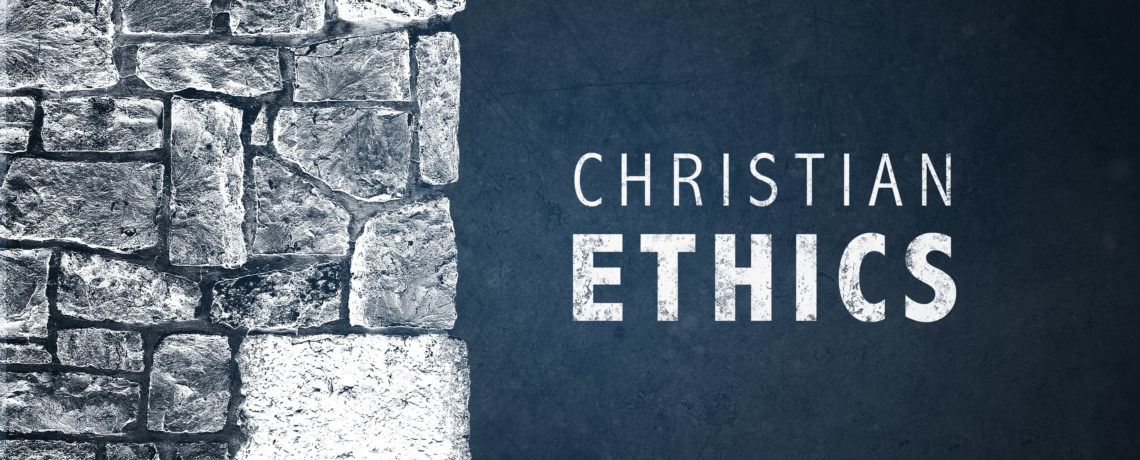 New Sunday Class: Christian Morals & Ethics